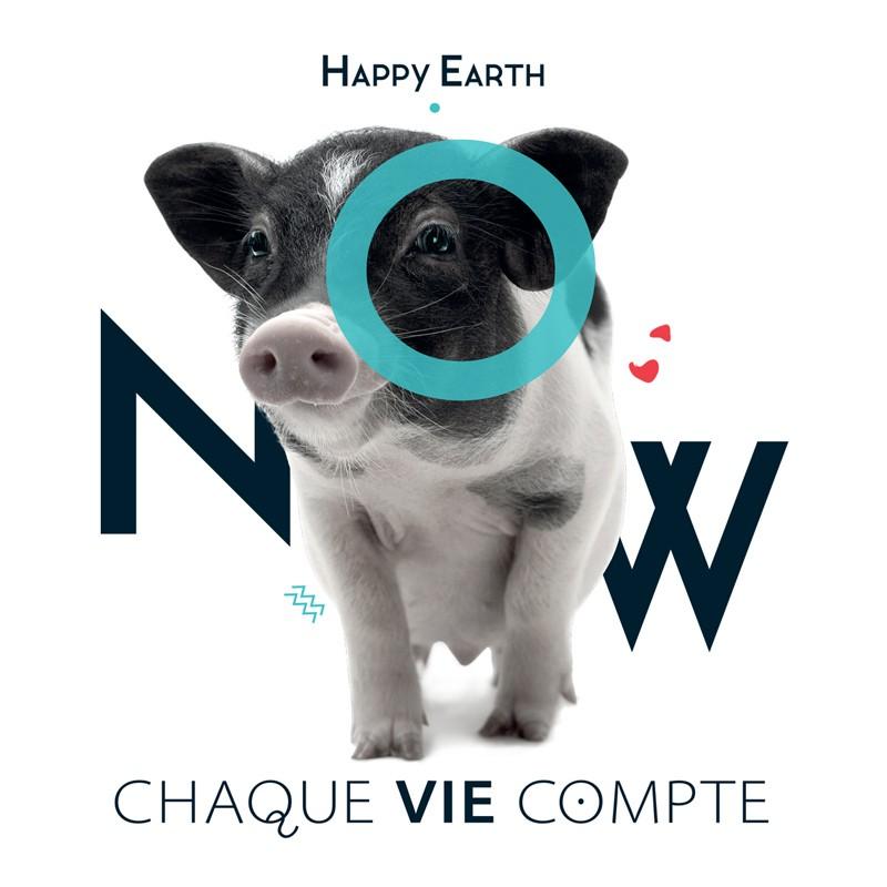 "Autocollant Happy Earth NOW - ""Chaque vie compte - cochon"""