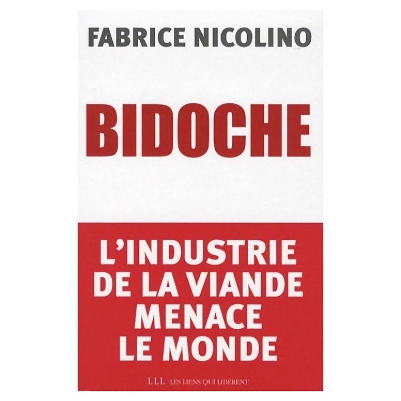 Bidoche : L'industrie de la...