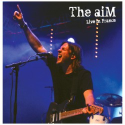 """CD The aiM - """"Live in France"""" (2012) - Textes / musique : Guillaume Corpard"""
