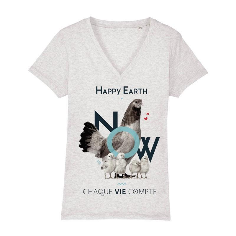 """T-SHIRT HAPPY EARTH NOW Femme - Poule """"Chaque vie compte"""" - COL V"""