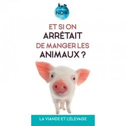 """Dépliant """"Et si on arrêtait de manger les animaux"""" - La viande et l'élevage"""