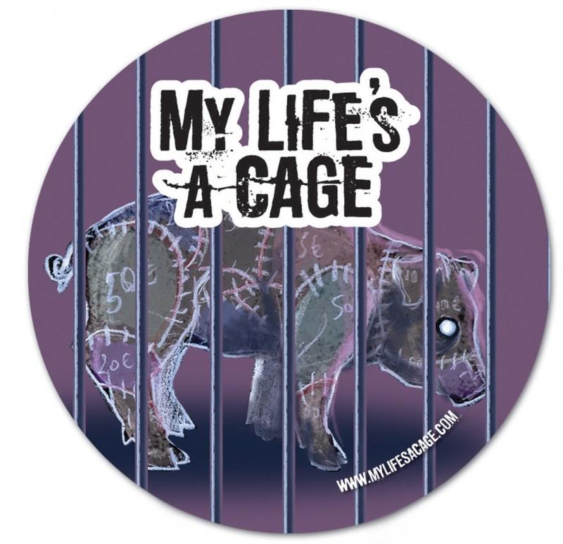 "Autocollant My Life's a Cage - ""Cochon"""