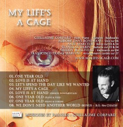 """Album B.O. """"My Life's a Cage"""" Musique/Textes : Guillaume Corpard"""