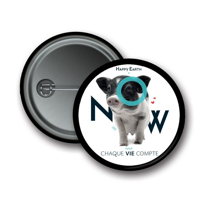 """Badge Happy Earth NOW - """"Cochon - Chaque vie compte"""""""