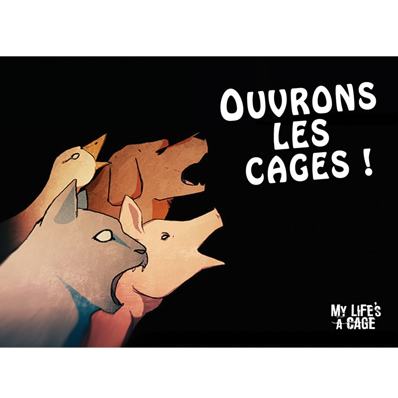"""Autocollant My Life's a Cage - """"Ouvrons les cages !"""""""
