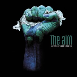 "Album The aiM - ""Everything's Under Control"" (inclus ""My Life's a Cage"") Textes - musique : Guillaume Corpard"